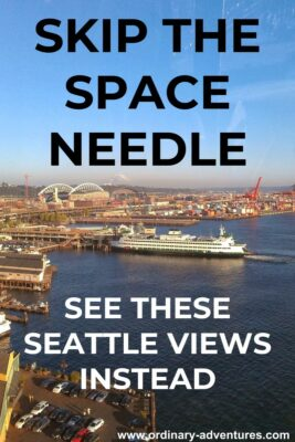 Waterfront with a ferry. Text reads: Skip the Space Needle, see these Seattle views instead