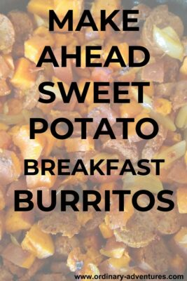 Chopped sweet potatoes, onion and vegetarian sausage in a cast iron pan. Text reads: Make ahead sweet potato breakfast burritos