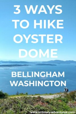 Distant islands with two hikers in the foreground. Text reads: 3 ways to hike oyster dome, Bellingham WA
