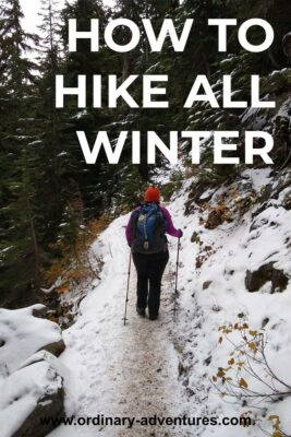 A person on a snow covered trail using hiking poles on the ice. There are trees and snow around the trail. Text reads: how to hike all winter