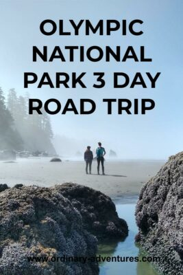 Two people stand on an empty sandy beach at low tide on a foggy and sunny day. Text reads: Olympic National Park 3 day road trip