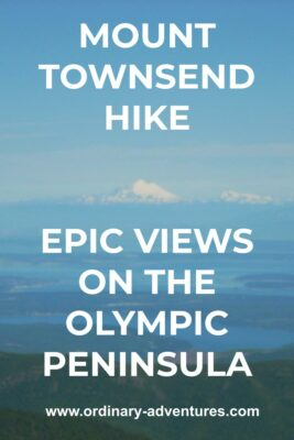 A high snow capped mountain and islands and water. Text reads: Mount Townsend hike, Epic views on the Olympic Peninsula