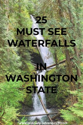 A dark green forest with a high and narrow waterfall. Text reads: 25 must see waterfalls in washington state